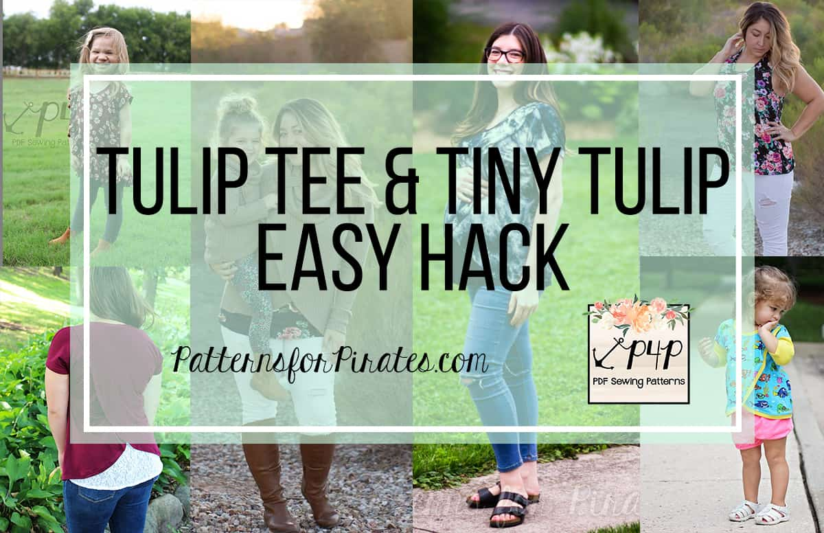 Tulip Tee Easy Hacks + 100k Sale-A-Bration Day 6! - Patterns for Pirates