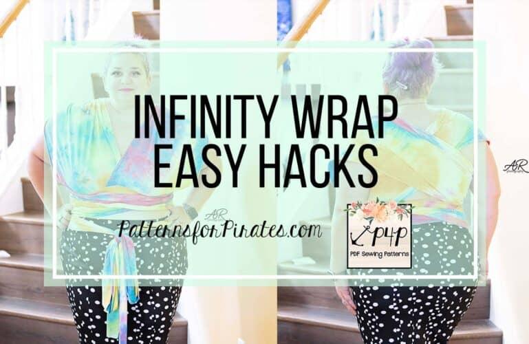 Infinity Wrap – easy hacks